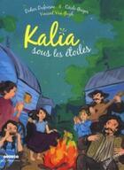 Couverture du livre « Kalia sous les étoiles » de Didier Dufresne aux éditions Elan Vert
