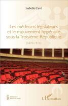 Couverture du livre « Medecins Legislateurs Et Le Mouvement » de Isabelle Cave aux éditions L'harmattan