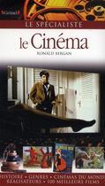 Couverture du livre « Le cinéma » de Ronald Bergan aux éditions Grund