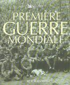 Couverture du livre « Premiere Guerre Mondiale » de H.P. Willmott aux éditions Selection Du Reader's Digest