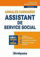 Couverture du livre « Annales corrigées ; assistant de service social » de Orsetta Bechelloni aux éditions Studyrama