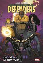 Couverture du livre « Defenders ; les caïds de New York » de David Marquez et Brian Michael Bendis aux éditions Panini
