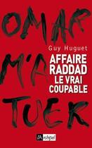 Couverture du livre « Affaire Raddad, le vrai coupable » de Guy Hugnet aux éditions Archipel