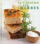Couverture du livre « La Cuisine Aux Herbes » de Linda Dannenberg aux éditions Minerva
