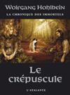 Couverture du livre « La chronique des immortels T.4 ; le crépuscule » de Wolfgang Hohlbein aux éditions L'atalante