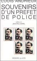 Couverture du livre « Souvenirs d'un préfet de police » de Louis Andrieux aux éditions Memoire Du Livre
