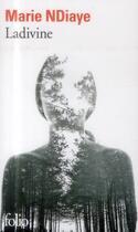 Couverture du livre « Ladivine » de Marie Ndiaye aux éditions Gallimard