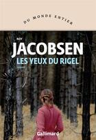 Couverture du livre « Les yeux du rigel » de Roy Jacobsen aux éditions Gallimard