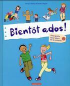 Couverture du livre « Bientôt ados ! » de Jacqui Bailey et Sarah Naylor aux éditions Casterman