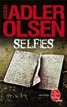 Couverture du livre « Selfies » de Jussi Adler-Olsen aux éditions Lgf