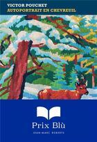 Couverture du livre « Autoportrait en chevreuil » de Victor Pouchet aux éditions Finitude