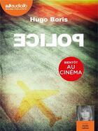 Couverture du livre « Police - livre audio 1 cd mp3 » de Hugo Boris aux éditions Audiolib