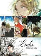 Couverture du livre « Links » de Natsuki Kizu aux éditions Taifu Comics
