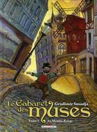 Couverture du livre « Le cabaret des muses t.1 ; au moulin-rouge » de Smudja-G aux éditions Delcourt