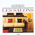 Couverture du livre « Les Portfolios Elle Deco ; Les Salons » de Jean Demachy aux éditions Filipacchi