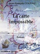 Couverture du livre « La carte impossible - Extrait gratuit » de Jean-Francois Coubau aux éditions La Lampe De Chevet