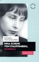 Couverture du livre « Nina Schenk Von Stauffenberg, un portrait » de Konst Von Schulthess aux éditions Syrtes