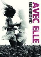 Couverture du livre « Avec elle » de Solene Bakowski aux éditions Bookelis