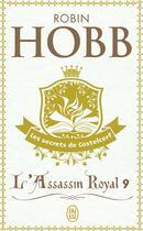 Couverture du livre « L'assassin royal T.9 ; les secrets de Castelcerf » de Robin Hobb aux éditions J'ai Lu