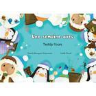Couverture du livre « Une semaine avec Teddy l'ours » de Gaelle Picard et Patrick Bousquet-Schneeweis aux éditions Nephelees