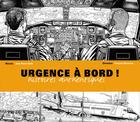 Couverture du livre « Urgence à bord ; histoires authentiques » de Jean-Pierre Otelli aux éditions Altipresse