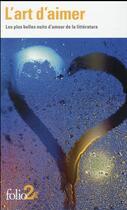 Couverture du livre « L'art d'aimer ; les plus belles nuits d'amour de la littérature » de Collectif aux éditions Gallimard