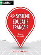 Couverture du livre « Le système éducatif français » de Jean-Louis Auduc aux éditions Nathan