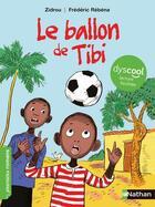 Couverture du livre « Le ballon de tibi » de Zidrou et Frederic Rebena aux éditions Nathan