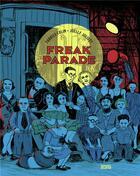 Couverture du livre « Freak parade » de Fabrice Colin et Joelle Jolivet aux éditions Denoel
