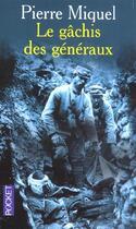 Couverture du livre « Le gachis des generaux » de Pierre Miquel aux éditions Pocket