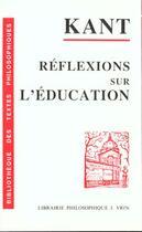 Couverture du livre « Réflexions sur l'éducation » de Immanuel Kant aux éditions Vrin