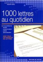 Couverture du livre « 1000 Lettres Au Quotidien » de Laurence De Percin aux éditions De Vecchi