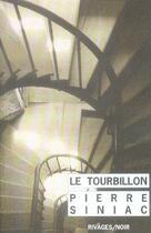 Couverture du livre « Tourbillon (le) » de Pierre Siniac aux éditions Rivages