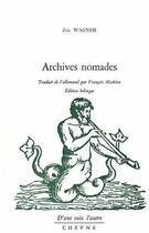 Couverture du livre « Archives nomades » de Jan Wagner aux éditions Cheyne