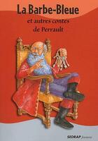 Couverture du livre « Le Recueil De Contes La Barbe Bleue Et Autres Contes De Perrault Cycleiii » de Daniel Royo aux éditions Sedrap