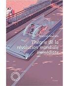 Couverture du livre « Théorie de la révolution mondiale immédiate » de Marcel Marien aux éditions Espace Nord