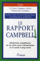 Couverture du livre « Le rapport Campbell ; révélation stupéfiante sur les liens entre l'alimentation et la santé à long terme » de Campbell aux éditions Ariane