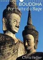 Couverture du livre « Bouddha Portraits du Sage (Calendrier mural 2020 DIN A4 vertical) ; Douze portraits de Bouddha pris dans des jardins et temples d'Asie. (Calendrier mensuel, 14 Pages ) » de Chris Hellier aux éditions Calvendo
