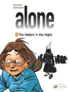 Couverture du livre « Alone T.11 ; the nailers in the night » de Fabien Vehlmann et Bruno Gazzotti aux éditions Cinebook