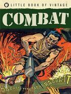 Couverture du livre « Little book of vintage combat » de Tim Pilcher aux éditions Ilex