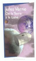 Couverture du livre « De la Terre à la Lune » de Jules Verne aux éditions Flammarion