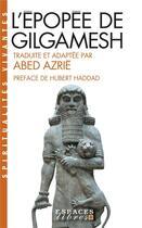 Couverture du livre « L'épopée de Gilgamesh » de Abed Azrie aux éditions Albin Michel