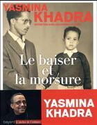 Couverture du livre « Le baiser et la morsure » de Yasmina Khadra aux éditions Bayard