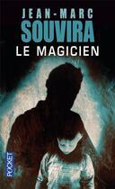 Couverture du livre « Le magicien » de Jean-Marc Souvira aux éditions Pocket