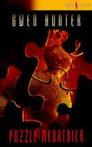 Couverture du livre « Puzzle Meurtrier » de Gwen Hunter aux éditions Harlequin
