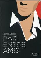 Couverture du livre « Pari entre amis » de Pauline Libersart aux éditions Marabout