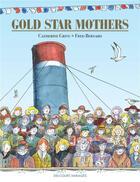 Couverture du livre « Gold star mothers » de Catherine Grive et Fred Bernard aux éditions Delcourt