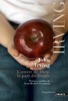 Couverture du livre « L'oeuvre de Dieu, la part du Diable » de John Irving aux éditions Points