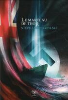 Couverture du livre « Origines T.2 ; le marteau de Thor » de Stephane Przybylski aux éditions Le Belial