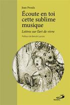 Couverture du livre « Écoute en toi cette sublime musique » de Jean Proulx aux éditions Mediaspaul Qc